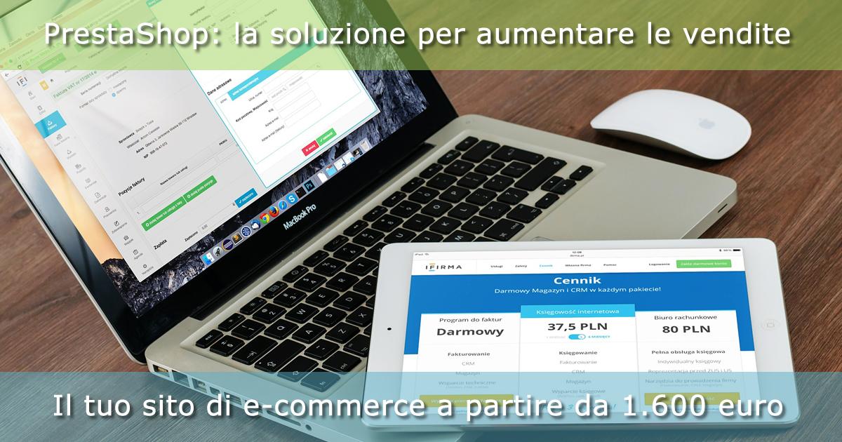 Con PrestaShop il tuo sito di e-commerce a partire da 1.600 euro
