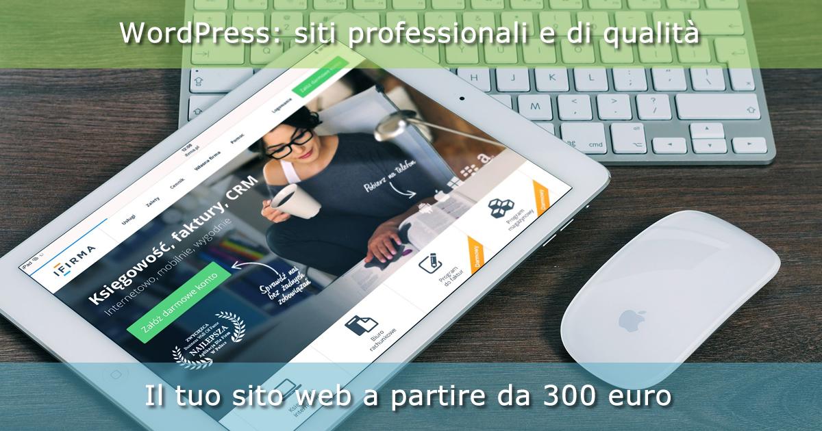 Sviluppiamo siti web con WordPress a partire da 300 euro
